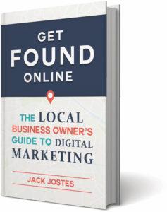 Get Found Online by Jack Jostes